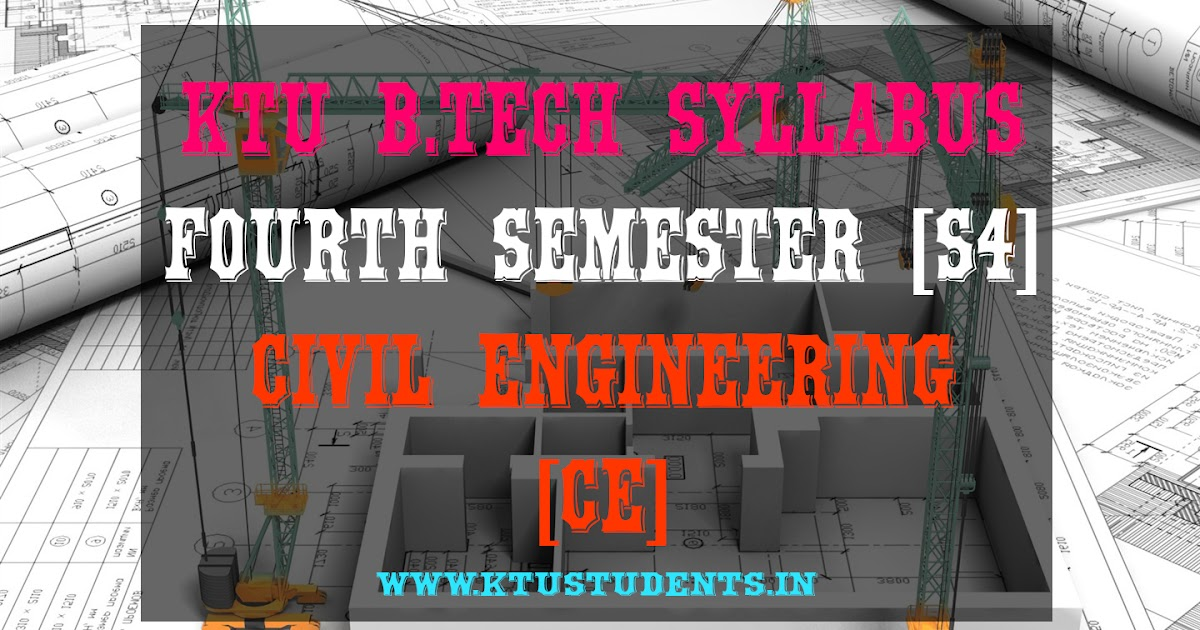 S4 Syllabus Civil Engineering Ce Ktu Students