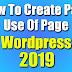 How To Create Page And Use Of Page In Wordpress 2019