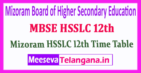MBSE HSSLC 12th Mizoram Board of Higher Secondary Education 12th Time Table