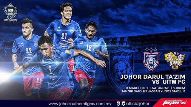 Live Streaming JDT vs UITM FC 11.3.2017 Piala FA