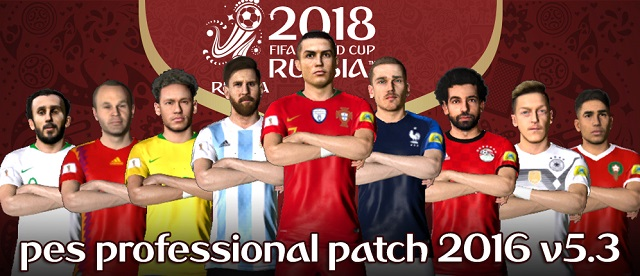 PES 2016 PES Professional 5.3 [World Cup 2018 Edition] By Mohamed Essam