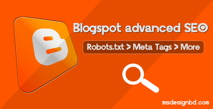 Blogger advanced meta tags SEO Tips
