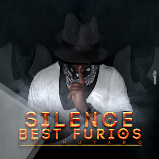 Best Furios ft Mutaro - Silencio  (2016)