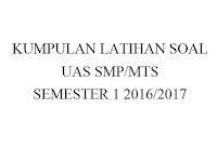 Kumpulan Latihan Soal UAS SMP/MTS Kurikulum 2013 Lengkap