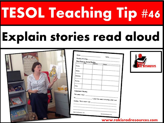 TESOL Teaching Tip #46 - Help esl or ell students understand your read alouds better. Students need assistance with this important skill and this blog post at Raki's Rad Resources gives you lots of strategies for this.