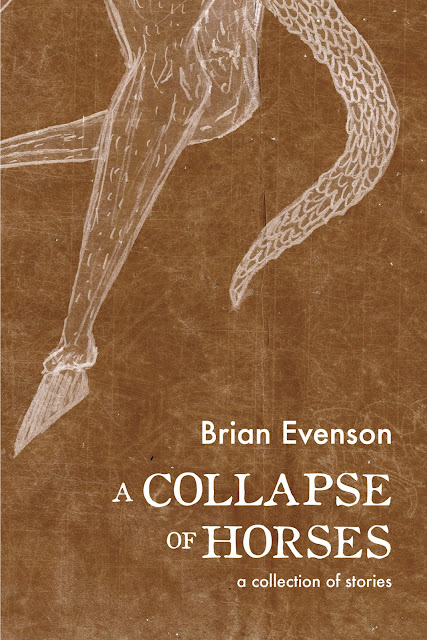 https://www.amazon.com/Collapse-Horses-Brian-Evenson/dp/1566894131/ref=asap_bc?ie=UTF8