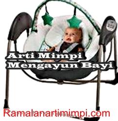 Arti Mimpi Mengayun Bayi
