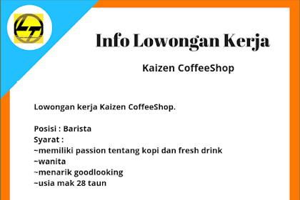 Lowongan Kerja Kaizen CoffeeShop