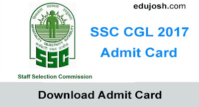 SSC CGL 2017 admit Card download