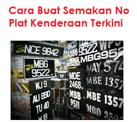 Terkini Semakan No. Plat Kenderaan Malaysia Online