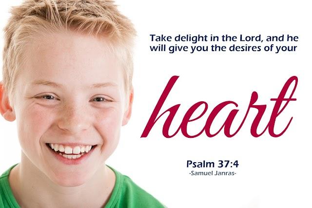Delight Desires Heart Quotes
