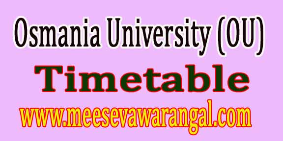 Osmania University (OU) UG 1st 2nd3rd Yr Supply Timetable 2016