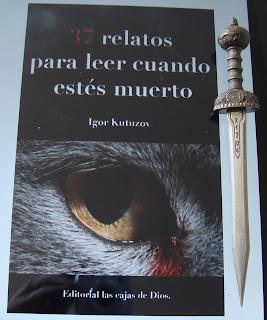 Portada del libro 37 relatos para leer cuando estés muerto, de Igor Kutuzov