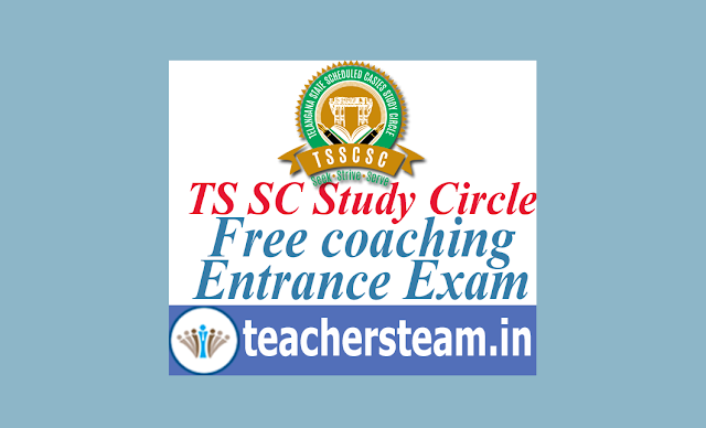 TS SC Study Circle offering Free Coaching Entrance Exam 2019