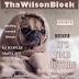 ThaWilsonBlock Magazine Issue79 (December 5th, 2018)