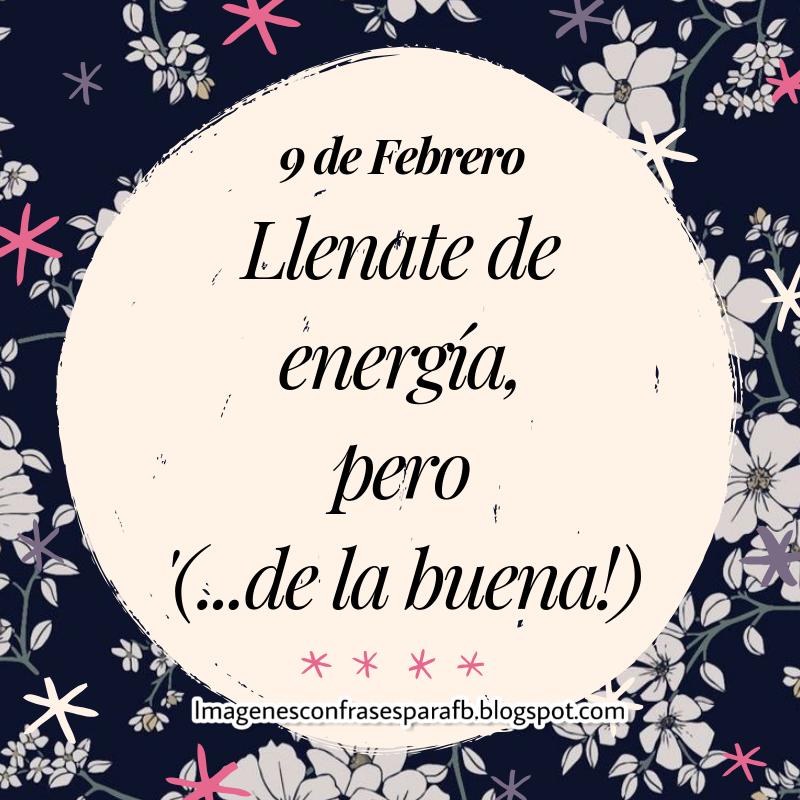 Imagenes Bonitas Y Pensamientos Positivos Frase Del Día 9