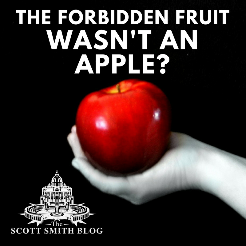 Did You Know     The Fruit of the Tree of Knowledge was NOT an Apple?