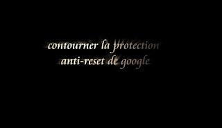 protection contre la remise à zéro des téléphones