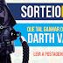 Sorteio Nerd! Leve o Darth Vader para casa