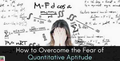 How to Overcome the Fear of Quantitative Aptitude