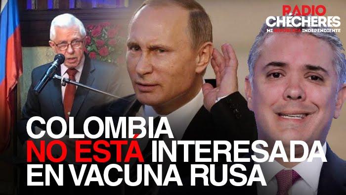 """""""El 3 de julio, escribí una carta al presidente Duque, haciendo un ofrecimiento...(y) Colombia no está interesada en la vacuna rusa contra COVID"""": embajador"""
