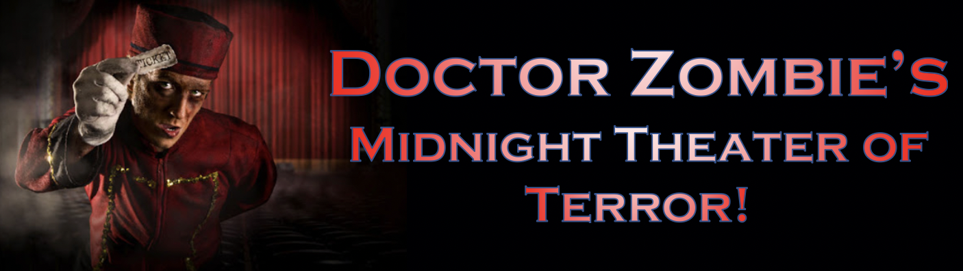 Dr. Zombie's Midnight Theater of Terror
