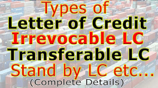 Types-Of-Letter-Of-Credit-Irrevocable-Letter-Of-Credit-Transferable-Letter-Of-Credit-Stand-By-Letter-Of-Credit