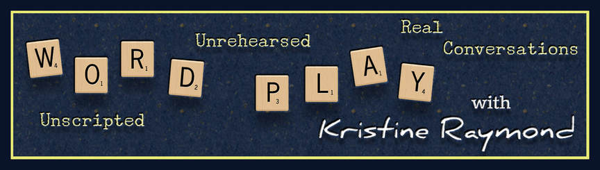 WordPlay by Kristine Raymond