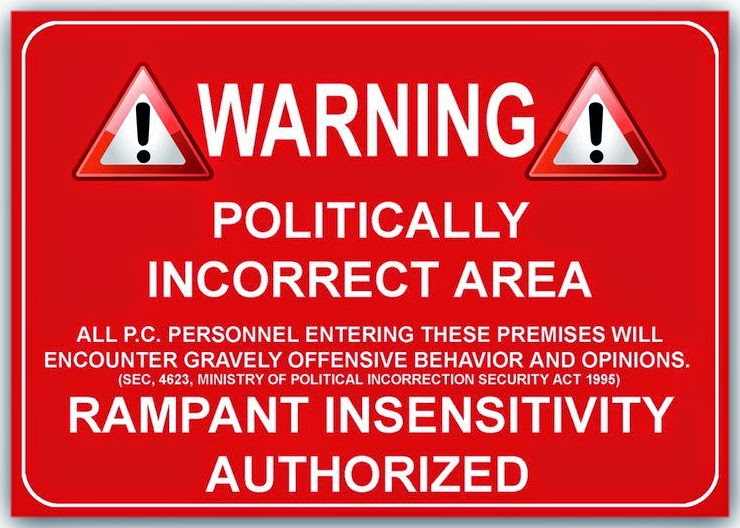 [Imagem: politically-incorrect-zone.jpg]