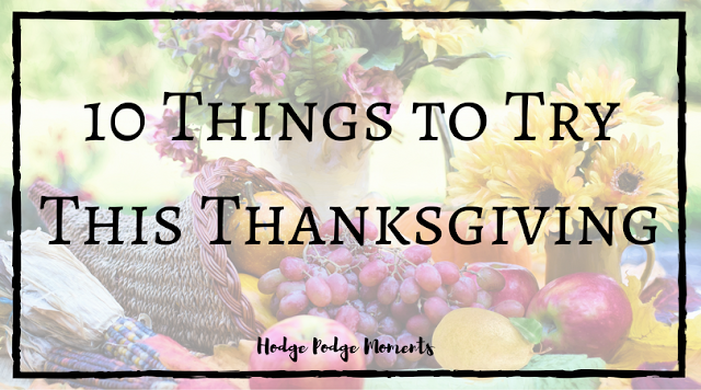 10 Things to Try this Thanksgiving
