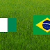 Nigeria-Brazil match may be called off
