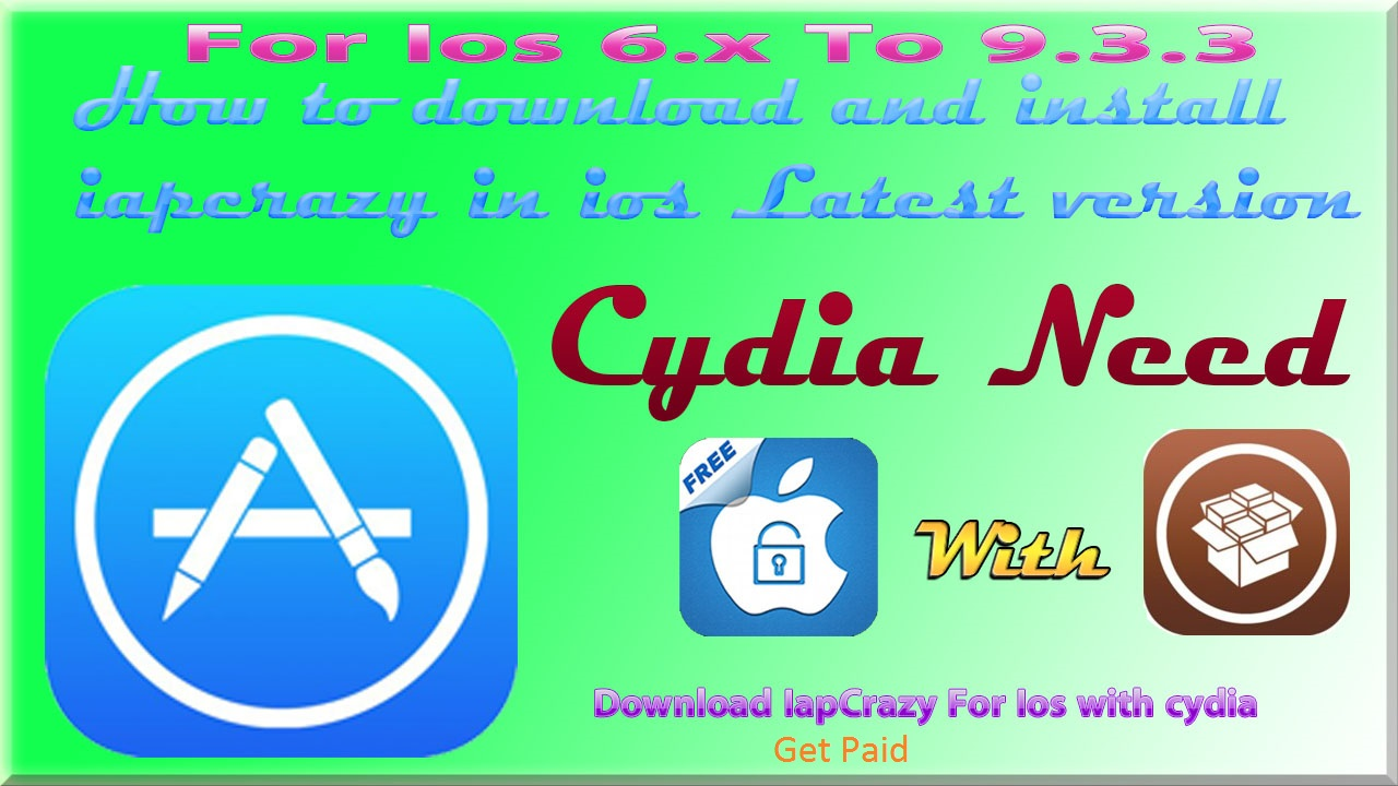 How to download iapcrazy For Ios 6 To 9 3 3 Working 100% | Get in