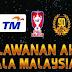 Live Streaming Kedah Vs Selangor Final TM Piala Malaysia 2016 30 Oktober 2016