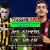 Prediksi Pertandingan - AEK Athens vs AC Milan 3 November 2017 Liga Europa