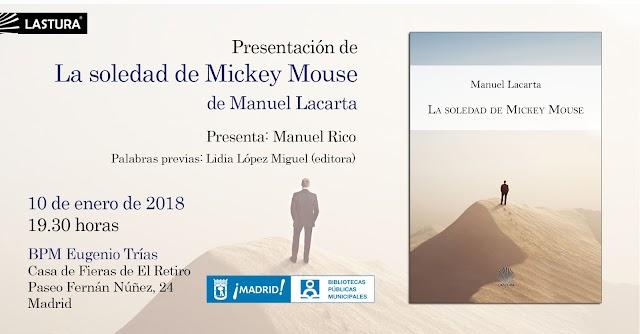 Presentación de La Soledad de Mickey Mouse de Manuel Lacarta