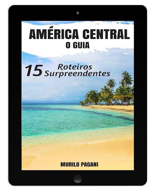 guia em pdf sobre a América Central - 15 roteiros surpreendentes