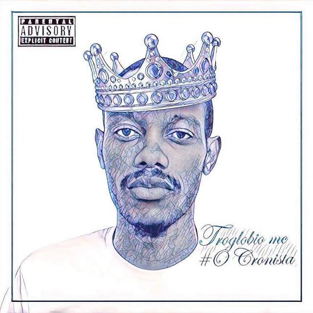 Troglobio Mc lança Mixtape surpresa alusivo ao seu aniversário. #OCronista