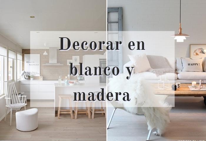 Decorar En Blanco Y Madera Alquimia Deco