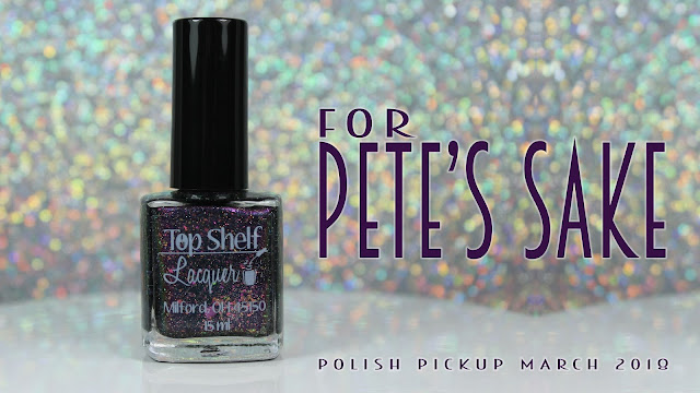 Top Shelf Lacquer For Pete's Sake | Polish Pickup March 2018 | Books