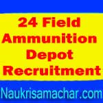 24 Field Ammunition Depot Recruitment