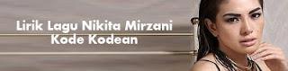 Lirik Lagu Nikita Mirzani - Kode Kodean