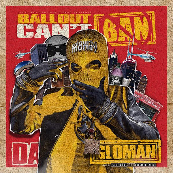 Ballout - Can't Ban Da GloMan Cover