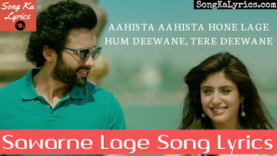 sawarne-lage-song-lyrics-sung-by-junin-nautiyal-jackky-bhagnani-movie-mitron-