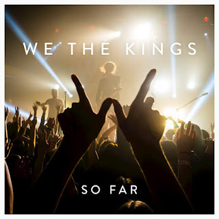We the Kings - So Far (2016) - Album Download, Itunes Cover, Official Cover, Album CD Cover Art, Tracklist