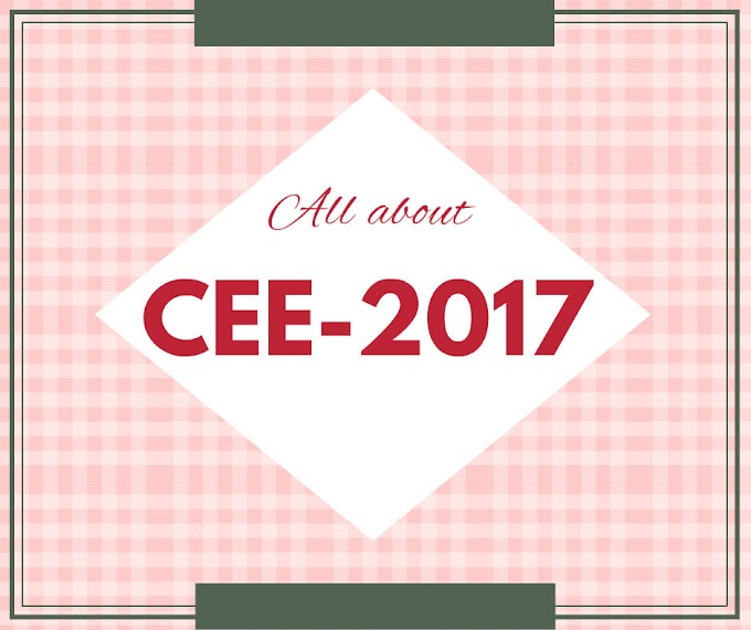 All about CEE-2017 | Syllabus | Fee Structure | Admit Cards | How to Apply