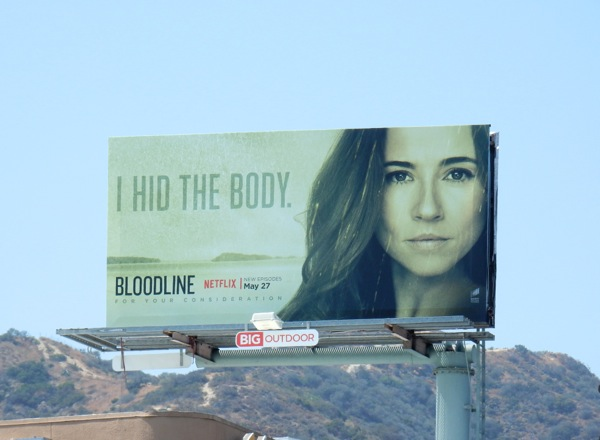 Bloodline season 2 I hid the body billboard