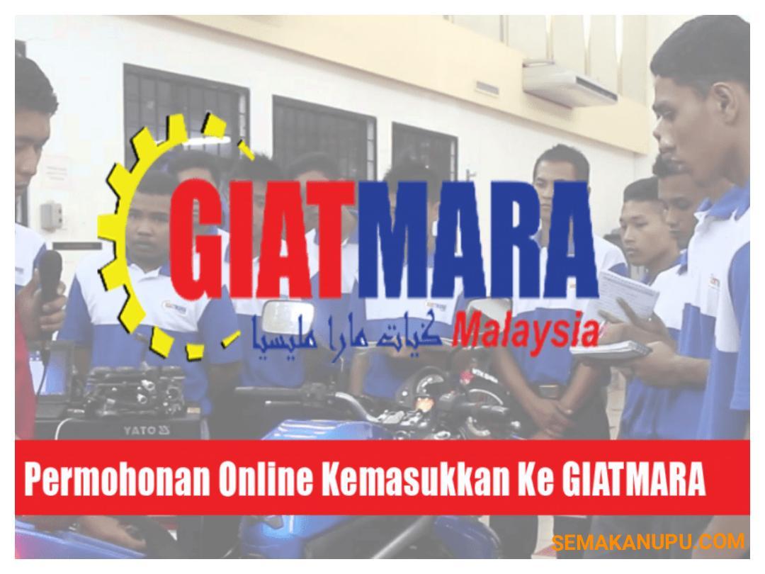 Permohonan Kemasukan Ke Pusat Kemahiran Giatmara 2020 Online Semakan Upu