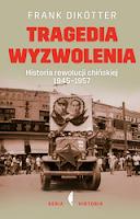 https://platon24.pl/ksiazki/tragedia-wyzwolenia-historia-rewolucji-chinskiej-1945-1957-111201/