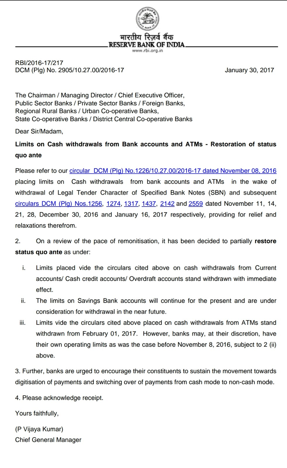 RBI has removed withdrawal limits for Current/ Cash credit/ Overdraft Accounts but not for Savings Accounts from 30th January 2017