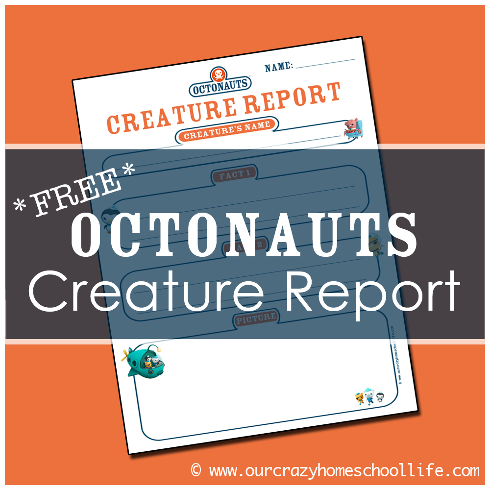 FREE* Octonauts Creature Report... - Our Crazy Homeschool Life